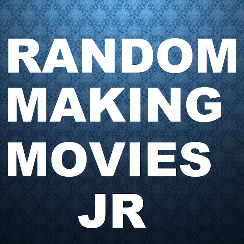 RandomMakingMovies JR