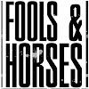 foolsandhorses