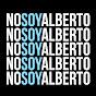 Nosoy Alberto video