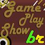 gameplayshowbr