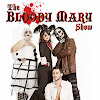 The Bloody Mary Show