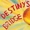 Destiny's Bridge Movie