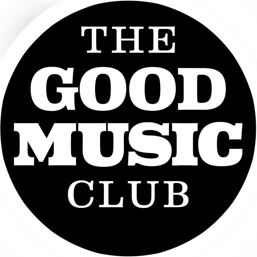 The Good Music Club Youtube