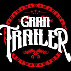 Gran Trailer