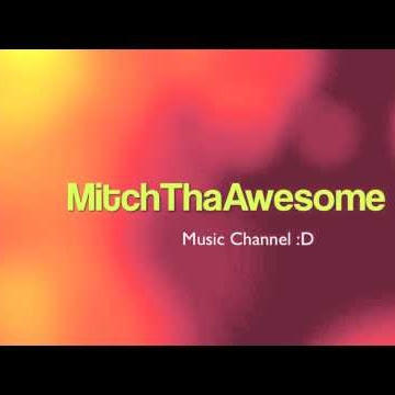 MitchThaAwesome