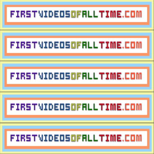 firstvideosofalltime