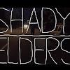 Shady Elders