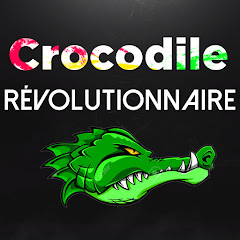 youtubeur Crocodile Révolutionnaire