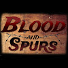 Blood & Spurs