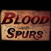 Blood & Spurs