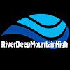 River Deep Mountain High
