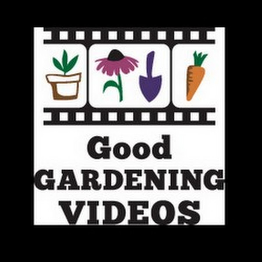 Good Gardening Videos YouTube