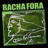 Racha Fora