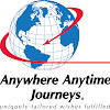 Anywhere Anytime Journeys ®