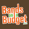 Bands On A Budget