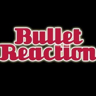 BulletReaction