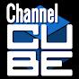 Channel CUBE (チャンネル・キューブ)