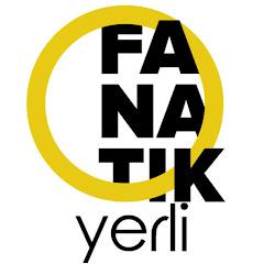 Fanatik Film - Yerli