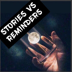 stories vs reminders (stories-vs-reminders)