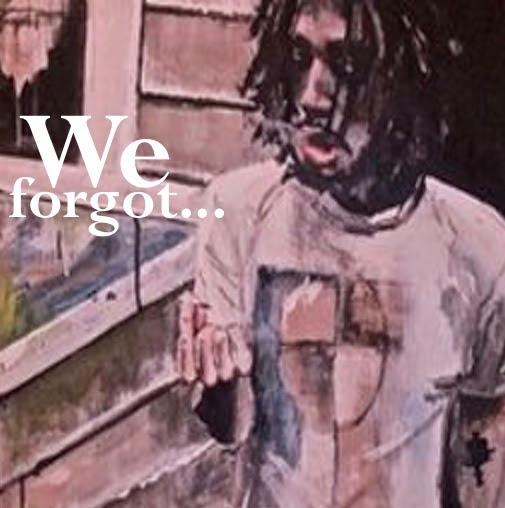 We Forgot...