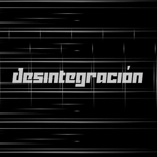 Desintegracion1