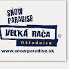 Snowparadise Veľká Rača - Oščadnica
