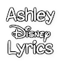 Ashley Disney Lyrics