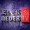 EverNever TV