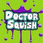 Doctor Squish