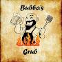 Bubbas Grub