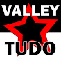 Valley Tudo