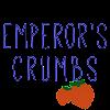 Emperor's Crumbs
