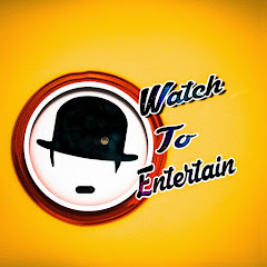 watch to entertain