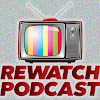 Rewatch Podcast