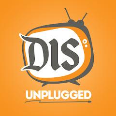 DIS Unplugged