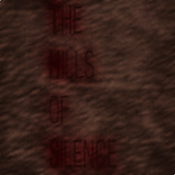 The Hills of Silence