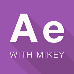After Effects Tutorials w/ Mikey