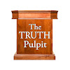 The Truth Pulpit