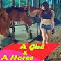 A Girl & A Horse