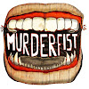 Murderfist Sketch Comedy