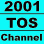 2001TOS.Channel