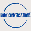 Body Conversations™