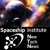 Spaceship Institute New Tech News