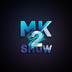 MK2 show