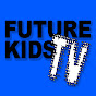 FutureKidsTV