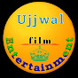 Ujjwal film Entertainment