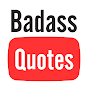 Badass Quotes