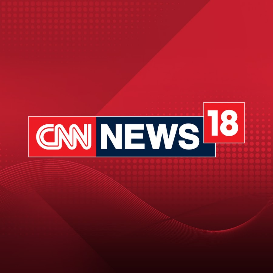 CNN-News18 - YouTube