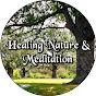 Healing Nature & Meditation