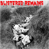 Blistered Remains